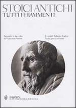 Tutti i frammenti degli stoici antichi