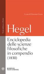 Enciclopedia delle scienze filosofiche. Testo tedesco a fronte. Ediz. integrale