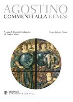 Commenti alla Genesi. Testo latino a fronte