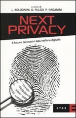 Next privacy. Il futuro dei nostri dati nell'era digitale
