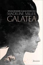 Galatea. Ediz. illustrata