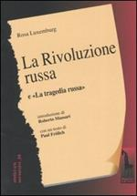 La rivoluzione russa. Un esame critico-La tragedia russa