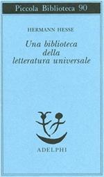 Una biblioteca della letteratura universale