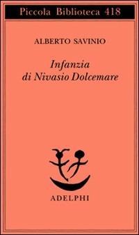 Infanzia di Nivasio Dolcemare - Alberto Savinio - copertina