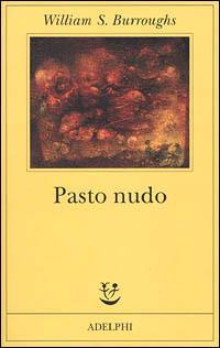 Pasto nudo - William Burroughs - copertina
