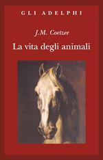 La vita degli animali