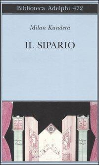Il sipario - Milan Kundera - copertina