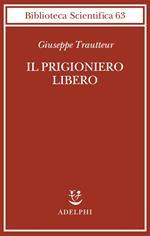 Il prigioniero libero