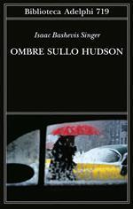 Ombre sullo Hudson
