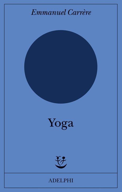 Yoga - Emmanuel Carrère - copertina