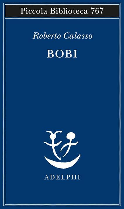 Bobi - Roberto Calasso - copertina