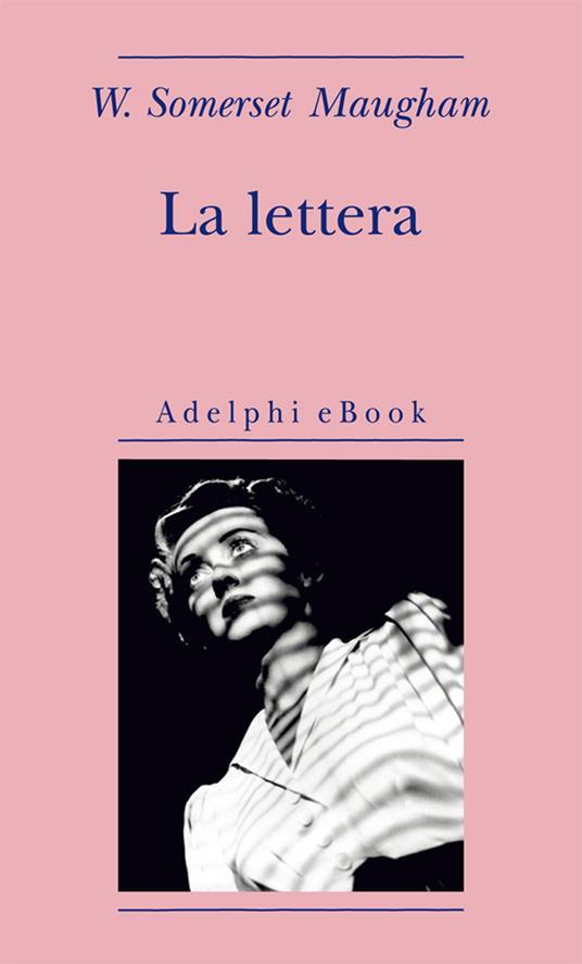 La lettera - W. Somerset Maugham,Franco Salvatorelli - ebook