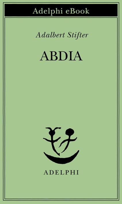 Abdia - G. Bemporad,Adalbert Stifter - ebook