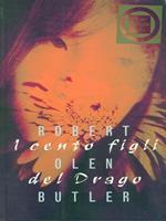 I cento figli del drago
