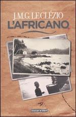 L' africano. Ediz. illustrata