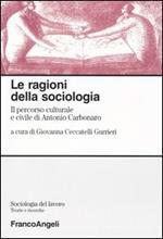 Le ragioni della sociologia. Il percorso culturale e civile di Antonio Carbonaro
