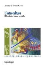 L' intercultura. Riflessioni e buone pratiche