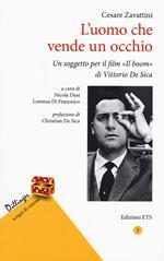 L' uomo che vende un occhio. Un soggetto per il film «Il boom» di Vittorio De Sica