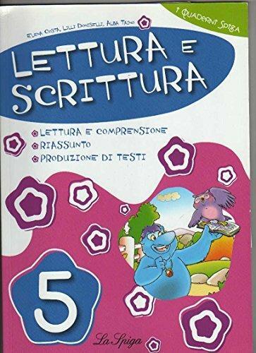 Lettura e scrittura. Per la 5ª classe elementare - Elena Costa,Lilli Doniselli,Alba Taino - copertina
