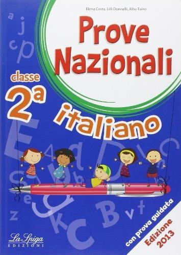 Prove nazionali. Italiano. Per la 2ª classe elementare - Elena Costa,Lilli Doniselli,Alba Taino - copertina