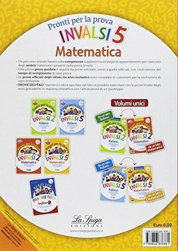 Pronti per la prova INVALSI. Matematica. Per la 5ª classe elementare - Elena Costa,Lilli Doniselli,Alba Taino - 2