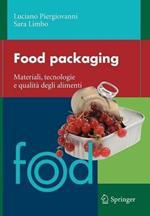 Food packaging. Materiali, tecnologie e qualità degli alimenti