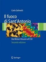 Il fuoco di Sant'Antonio: dai misteri eleusini all'LSD
