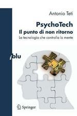 PsychoTech. Il punto di non ritorno. La tecnologia che controlla la mente