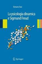 La psicologia dinamica e Sigmund Freud