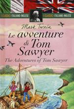 Le avventure di Tom Sawyer-The adventures of Tom Sawyer. Ediz. bilingue