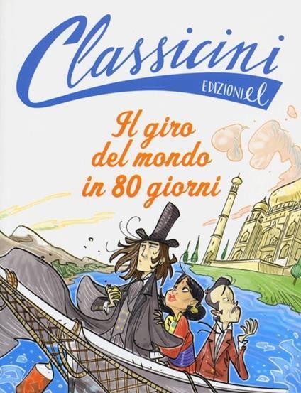 Il giro del mondo in 80 giorni di Jules Verne - Roberto Piumini - copertina