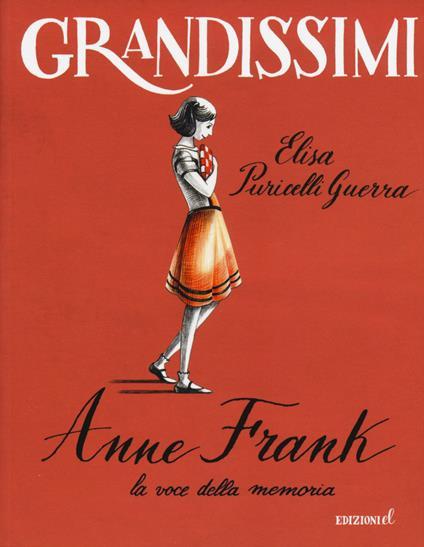 Anne Frank, la voce della memoria - Elisa Puricelli Guerra - copertina