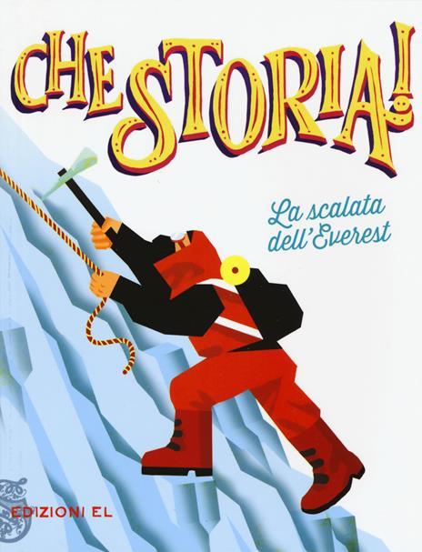 La scalata dell'Everest. Ediz. a colori - Pierdomenico Baccalario - copertina