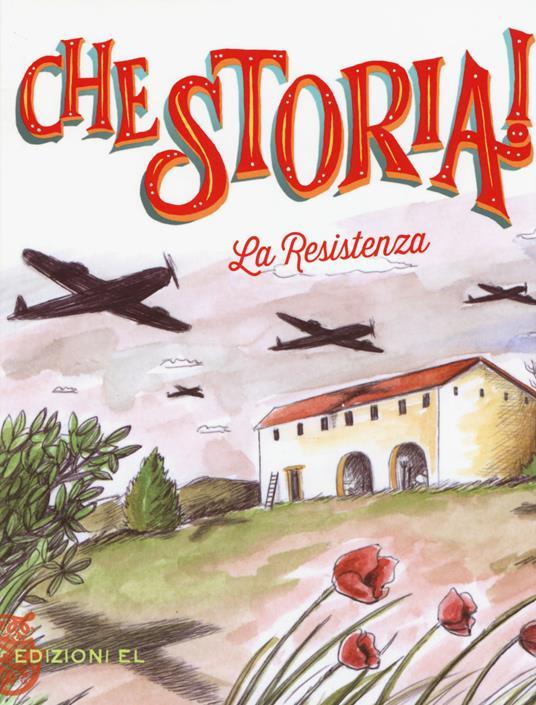 La Resistenza. Ediz. a colori - Sabina Colloredo - copertina