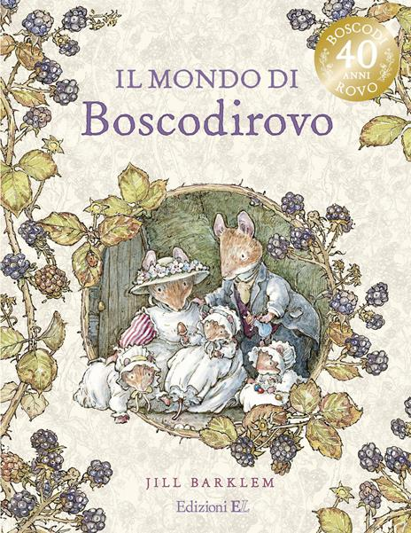 Il mondo di Boscodirovo - Jill Barklem - copertina