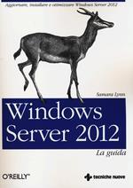 Windows Server 2012. La guida