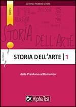 Storia dell'arte. Vol. 1: Dalla preistoria al romanico.