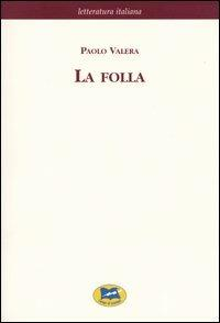 La folla - Paolo Valera - copertina