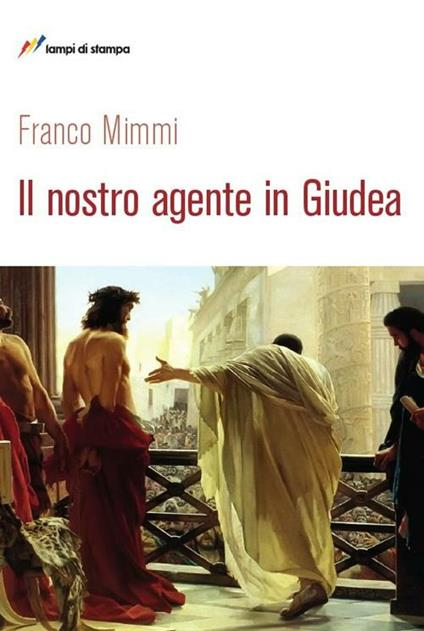 Il nostro agente in Giudea - Franco Mimmi - copertina