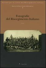 Repertori del Museo Centrale del Risorgimento. Vol. 1: Fotografie del Risorgimento italiano.