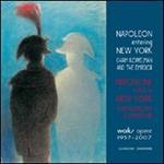 Napoleone entra a New York. Chaim Koppelman e l'Imperatore. Opere 1957-2007. Ediz. italiana e inglese