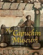 The Capuchín museum. Ediz. illustrata