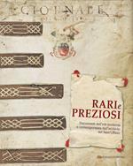 Rari e preziosi. Documenti dell'età moderna e contemporanea dall'archivio del Sant'Uffizio. Catalogo della mostra. Ediz. bilingue