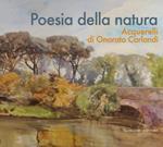 Poesia della natura. Acquerelli di Onorato Carlandi. Ediz. illustrata
