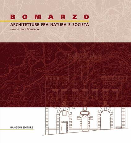 Bomarzo. Architetture fra natura e società - Laura Donadono - ebook