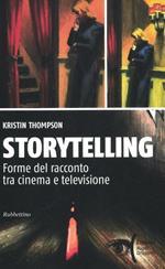 Storytelling. Forme del racconto tra cinema e televisione