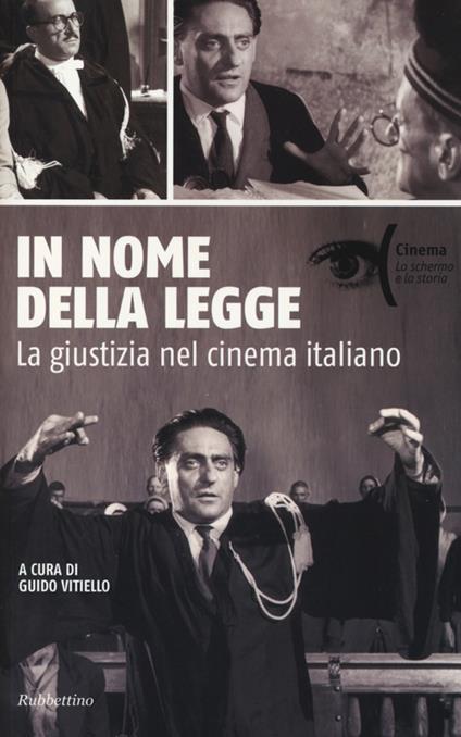In nome della legge. La giustizia nel cinema italiano - copertina