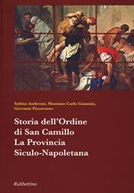 Storia dell'ordine di San Camillo. La provincia Siculo-Napoletana