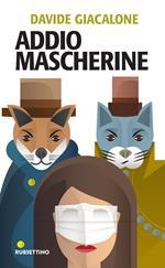 Addio mascherine