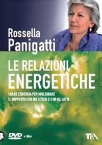 Le relazioni energetiche. DVD. Con libro - Rossella Panigatti - copertina